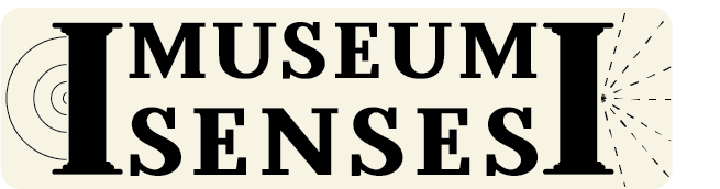 The words MUSEUM SENSES are framed by 2 columns. Four concentric circles radiate from the left column. Five dotted lines extend from the right column.